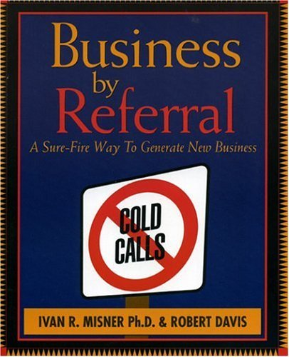 """On February 10, 1998, the book """"Business by Referral : A Sure-Fire Way to Generate New Business"""" was released."""