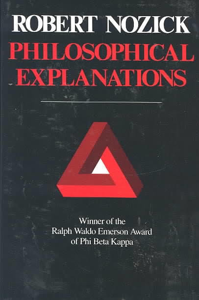Philosophical Explanations, by Robert Nozick