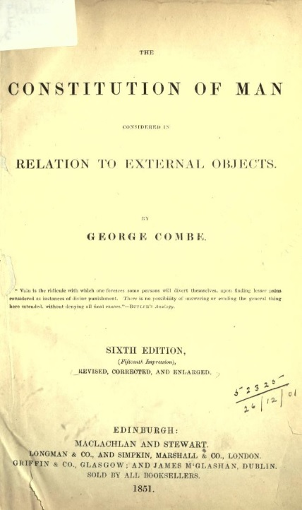 The Constitution of Man Considered in Relation to External Objects, by George Combe