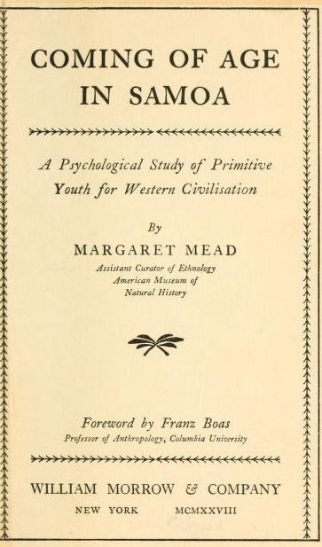 Coming of Age in Samoa, by Margaret Mead