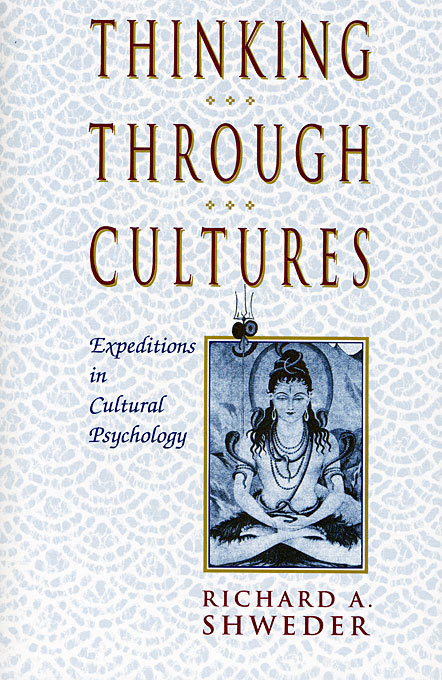 Thinking Through Cultures, by Richard Shweder