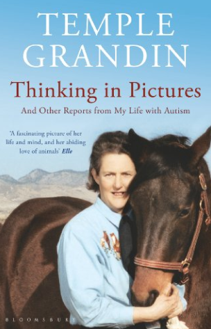 Thinking in Pictures, by Temple Grandin