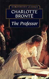 The Professor, by Charlotte Brontë
