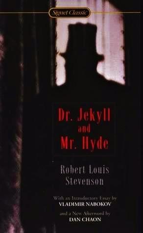 The Strange Case of Dr. Jekyll and Mr. Hyde, by Robert L. Stevenson
