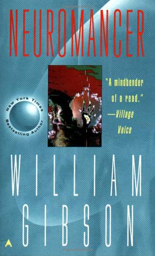 Neuromancer, by William Gibson