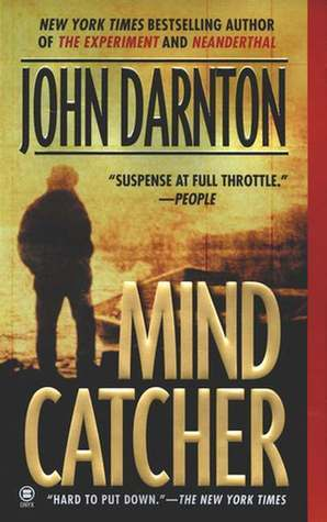 Mind Catcher, by John Darnton