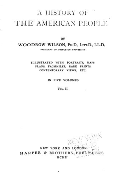 A History of the American People, by Woodrow Wilson